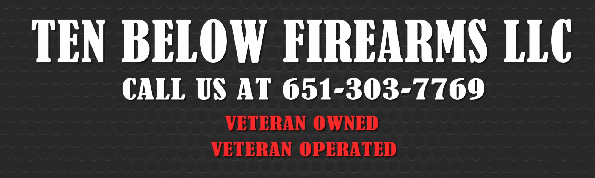 Ten Below Firearms - click to view inventory